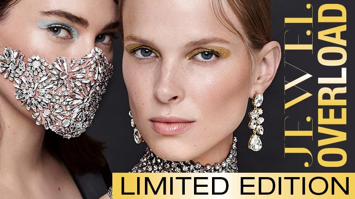"Limited Edition ""JEWEL OVERLOAD"""