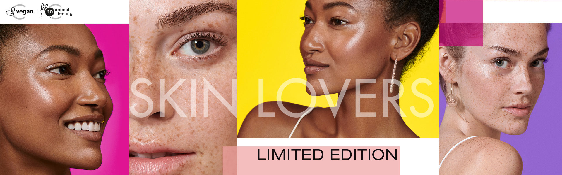 "Limited Edition ""Skin Lovers"""